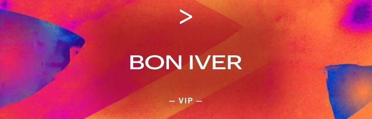 BON IVER | VIP TICKET