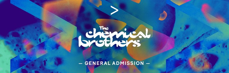 THE CHEMICAL BROTHERS | GA TICKET