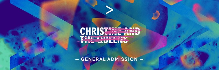 CHRISTINE AND THE QUEENS | GA TICKET