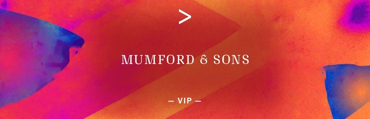 MUMFORD & SONS | VIP-TICKET
