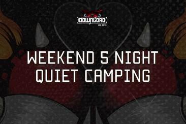 Weekend 5 Night Quiet Camping
