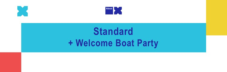 Standard Ticket + Welcome Boat Party Ticket