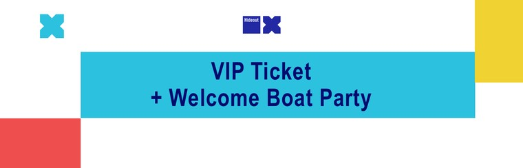 VIP Ticket + Welcome Boat Party Ticket