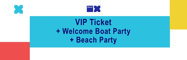 VIP Ticket + Welcome Boat Party Ticket + Beach Party Ticket