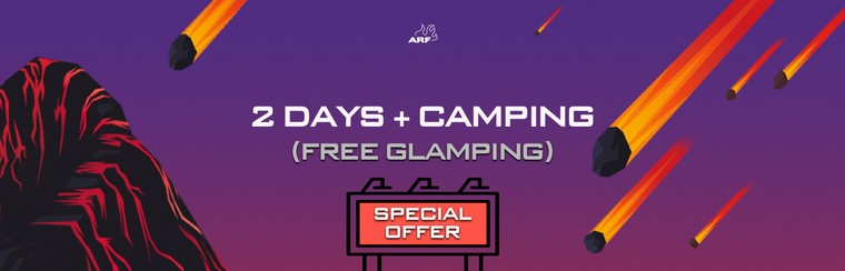 Special Offer - 2 Days Ticket + Camping (Free Glamping)