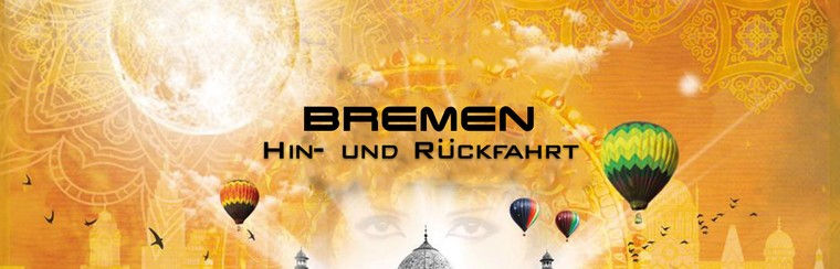 Hin- und Rückfahrt Bremen