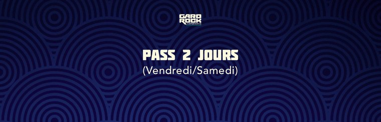 Pass 2 Jours (V/S) + Camping