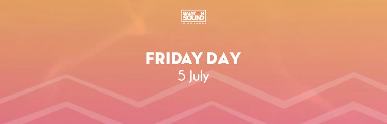 Friday Day Ticket 5 July