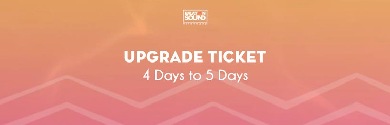 Upgrade Ticket (4 Days to 5 Days)