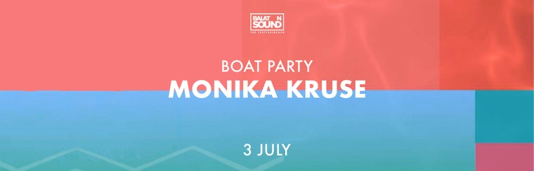 Boat Party with Monika Kruse - 3 July