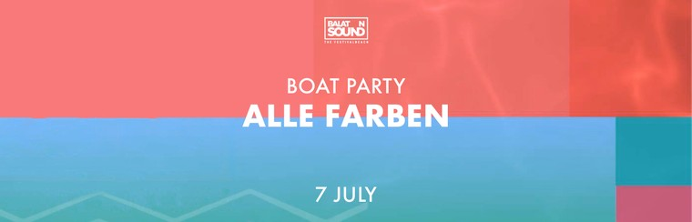 Boat Party with Alle Farben - 7 July