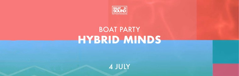 Boat Party with Hybrid Minds - 4 July