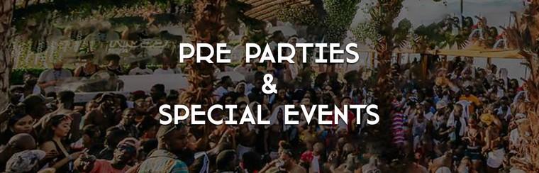 Pre Parties et événements spéciaux