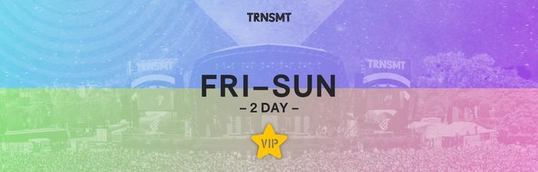 VIP 2 Day Pass | Friday + Sunday