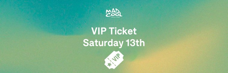VIP Ticket Saturday 13