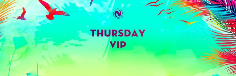 VIP Thursday Ticket
