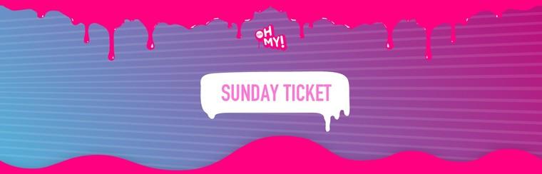Sunday Ticket - Day 2