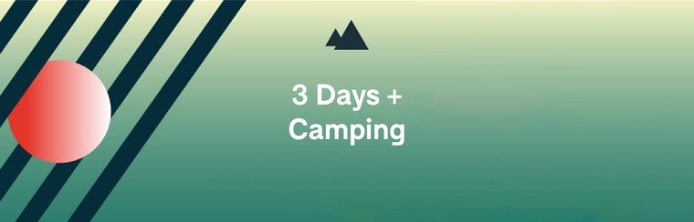 3 Day Ticket + Camping