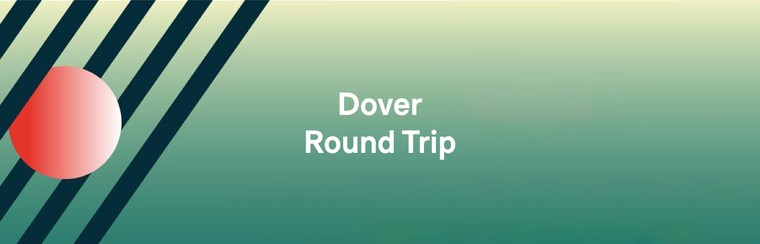 Dover Round Trip