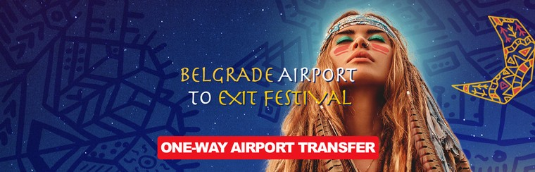 One-Way Airport Transfer - Belgrade Airport to Exit Festival