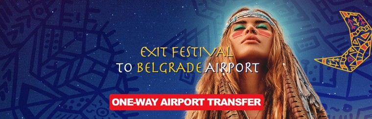 One-Way Airport Transfer - Exit Festival to Belgrade Airport