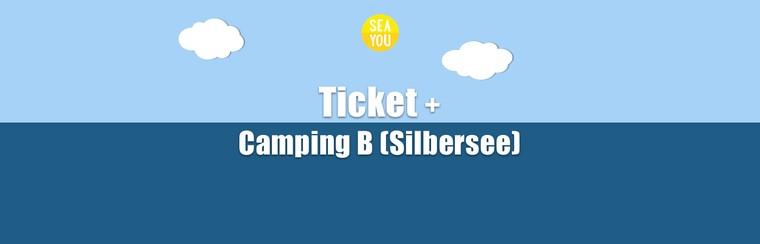 Festivalticket + Camping B (Silbersee)