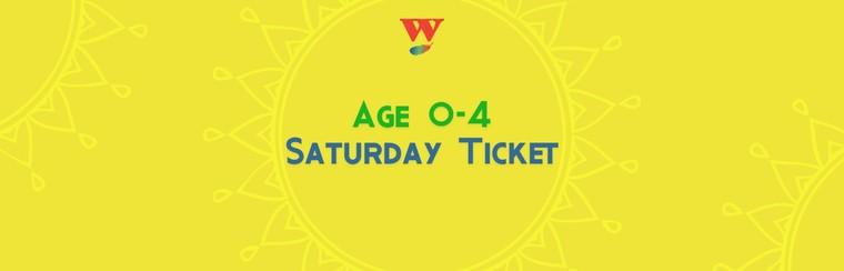 Age 0-4 Saturday Ticket