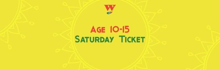 Age 10-15 Saturday Ticket