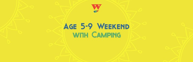 Age 5-9 Weekend Ticket with Camping