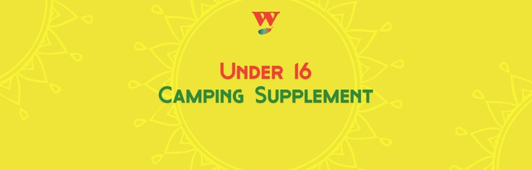Under 16 Camping Supplement
