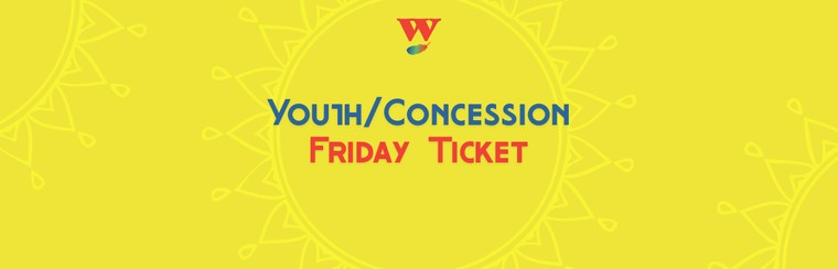 Youth/Concession Friday Ticket