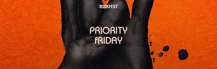 Priority Friday Ticket