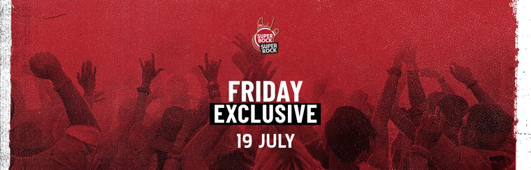 Exclusive Daily Ticket - Friday 19 July
