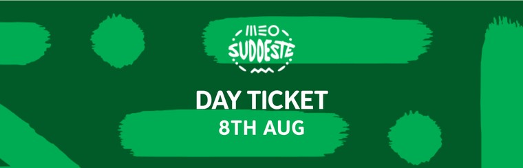 8th August Day Ticket