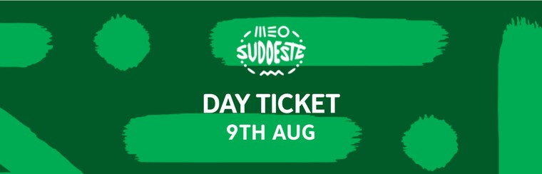 9th August Day Ticket