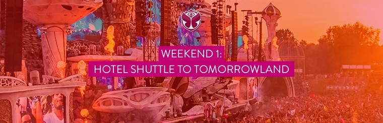 Weekend 1: 3 dagen retour shuttlebus: Hotel <> Tomorrowland