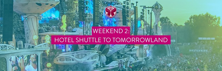 Weekend 2: 3 dagen retour shuttlebus: Hotel <> Tomorrowland