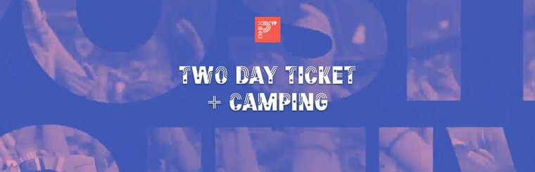 Two Day Ticket + Camping