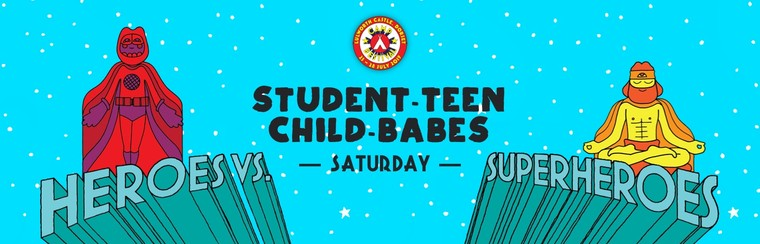 Student, Teen, Child & Babes Saturday Ticket