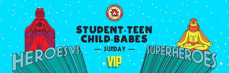 Student, Teen, Child & Babes VIP Sunday Ticket