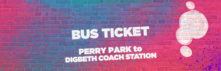 Bus Ticket - Perry Park To Digbeth Coach Station