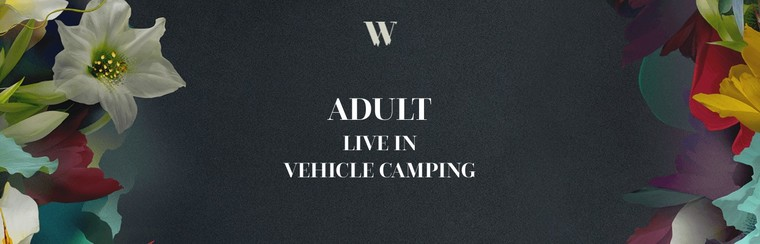 Adult Live in Vehicle Camping