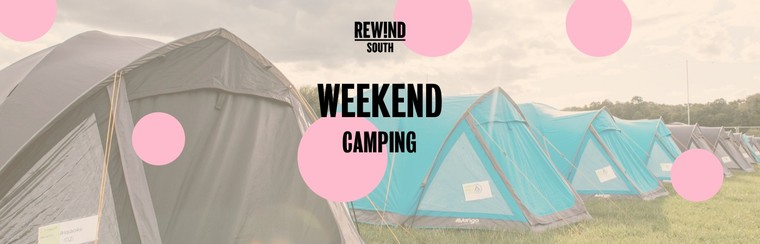 Adult Weekend Ticket with Camping