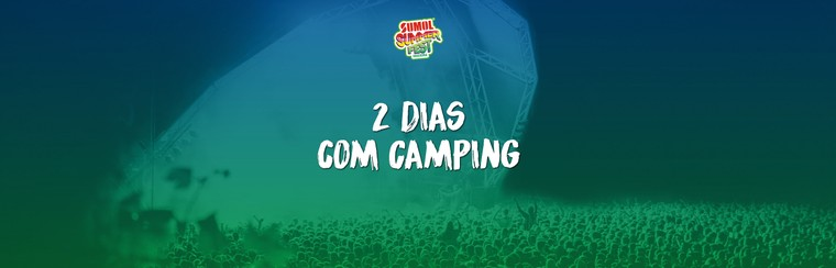 2 Days Pass with Camping