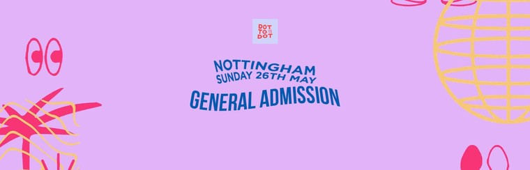 GA Ticket | Nottingham