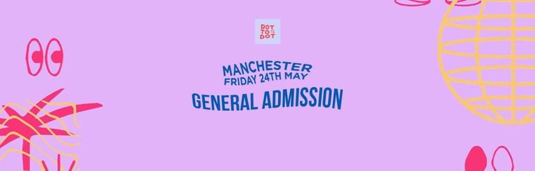GA Ticket | Manchester