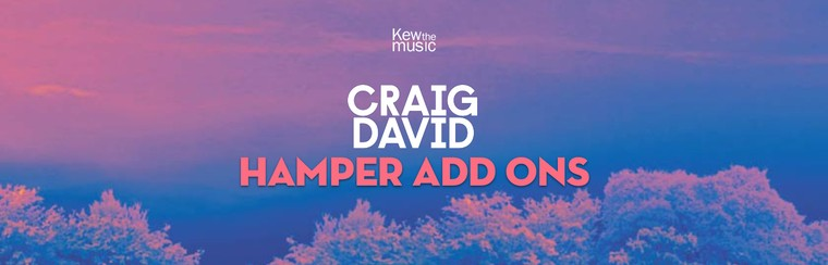 Craig David - Hamper Add Ons