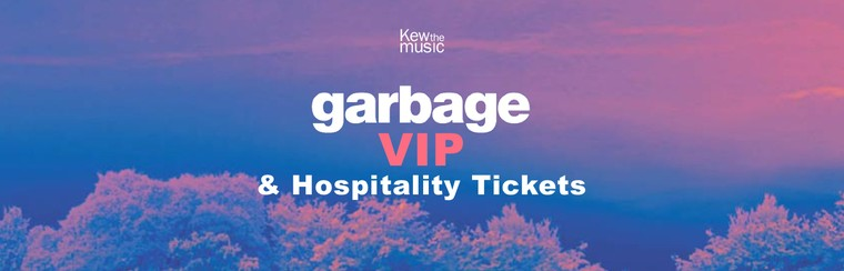 Garbage - VIP & Hospitality Tickets