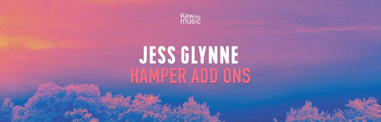 Jess Glynne - Hamper Add Ons