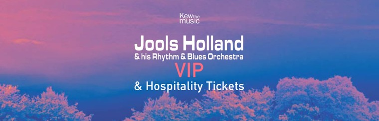 Jools Holland & his Rhythm & Blues Orchestra - VIP & Hospitality Tickets